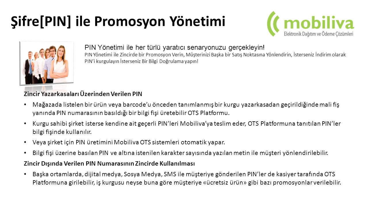 Şifre[PIN] ile Promosyon Yönetimi